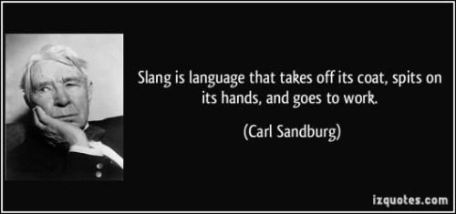 Slang - Carl Sandburg